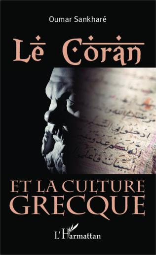 Couverture Le Coran et la culture grecque