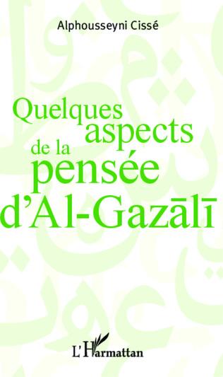 Couverture Quelques aspects de la pensée d'Al Gazali