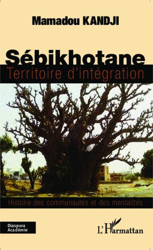 Couverture Sébikhotane territoire d'intégration