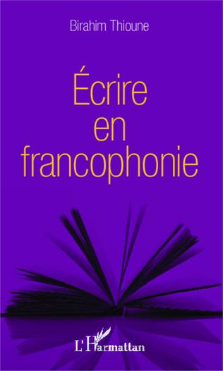 Couverture Ecrire en francophonie