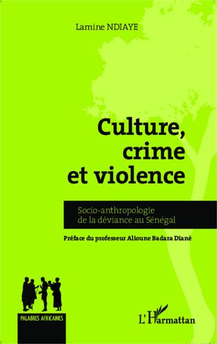 Couverture Culture, crime et violence