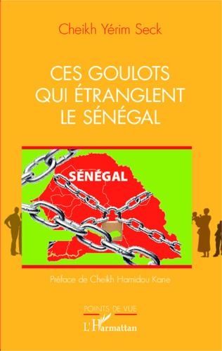 Couverture Ces goulots qui étranglent le Sénégal