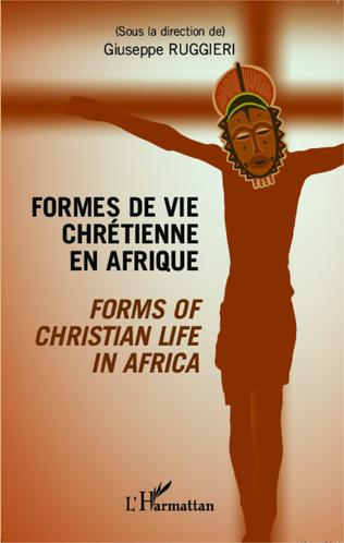 Couverture Formes de vie chrétienne en Afrique