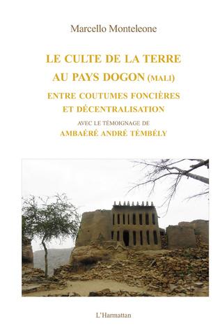 Couverture Le culte de la terre au pays Dogon (Mali)