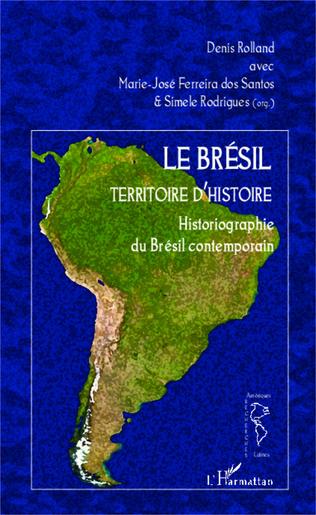 Couverture Le Brésil territoire d'histoire