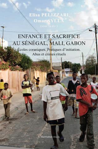 Couverture Enfance et sacrifice au Sénégal, Mali, Gabon