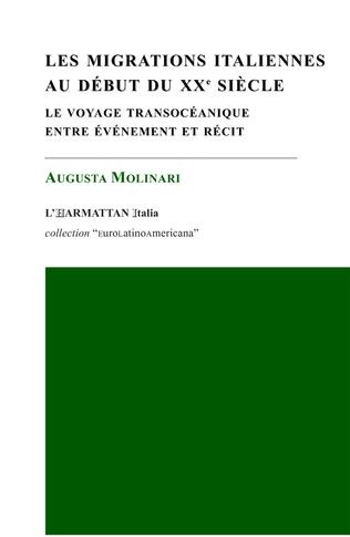Couverture Les migrations italiennes au début du XXe siècle
