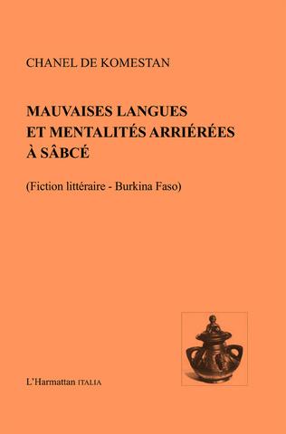 Couverture Mauvaises langues et mentalités arriérées a Sâbcé
