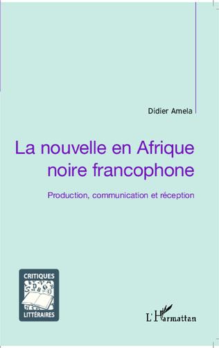 Couverture La nouvelle en Afrique noire francophone