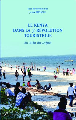 Couverture Le Kenya dans la 3è révolution touristique