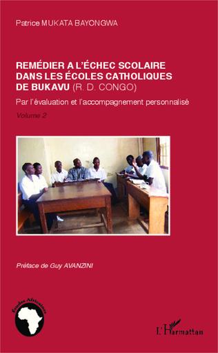 Couverture Remédier à l'échec scolaire dans les écoles catholiques de Bukaru (R. D. Congo)