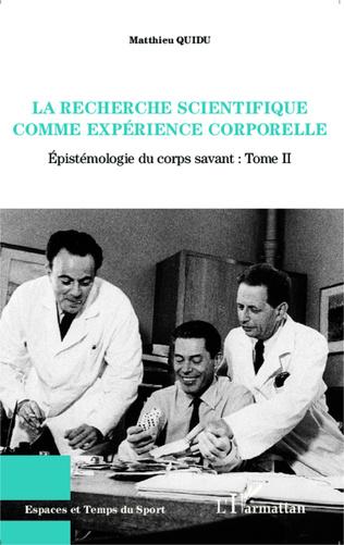 Couverture La recherche scientifique comme expérience corporelle