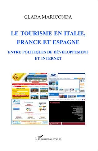 Couverture Le tourisme en italie, en France et en Espagne