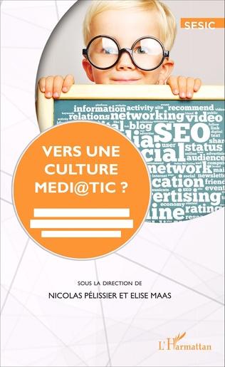 Couverture Vers une culture médi@TIC?