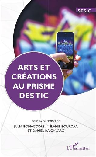 Couverture Arts et créations au prime des TIC