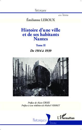 Couverture Histoire d'une ville et de ses habitants : Nantes