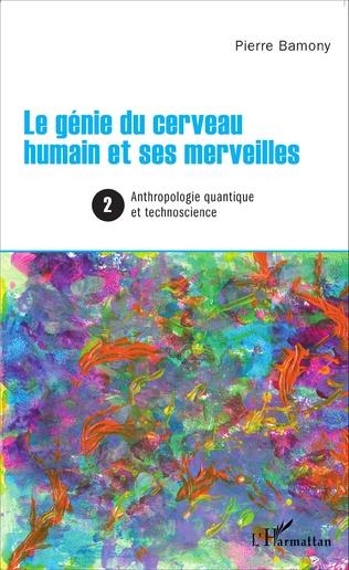 Couverture Le génie du cerveau humain et ses merveilles 2