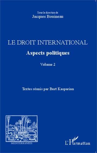 Couverture Le droit international. Aspects politiques