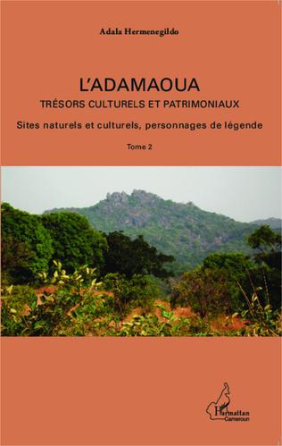 Couverture L'Adamaoua Trésors culturels et patrimoniaux Tome 2