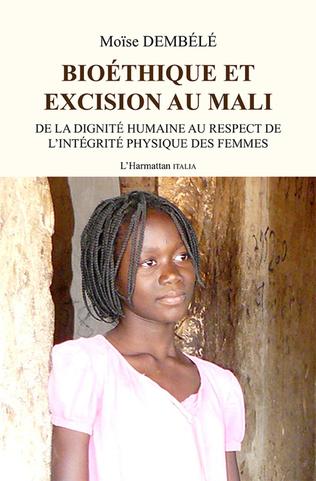 Couverture Bioéthique et excision au Mali