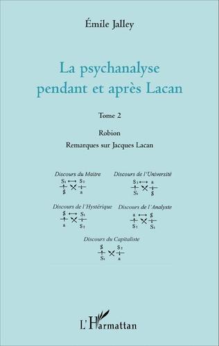 Couverture La psychanalyse pendant et après Lacan - Tome 2