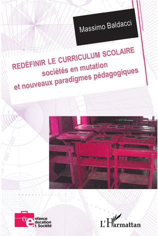 Couverture Redéfinir le curriculum scolaire