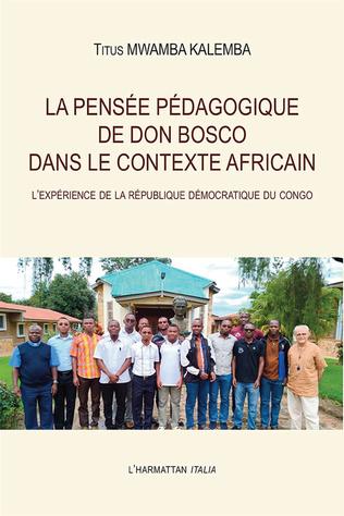 Couverture La pensée pédagogique de Don Bosco dans le contexte africain