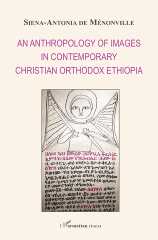 Couverture An anthropology of images in contemporary christian orthodox Ethiopia