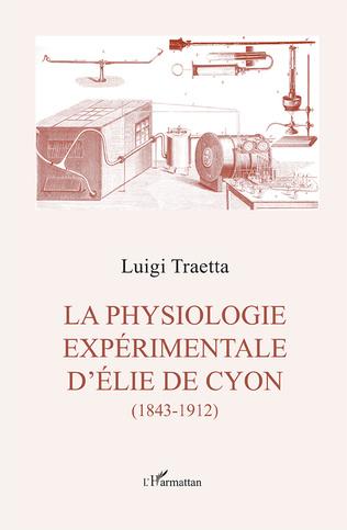 Couverture La physiologie experimentale d'Élie de Cyon