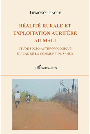 Couverture Réalité rurale et exploitation aurifère au Mali