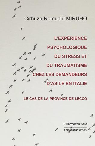 Couverture L'expérience psychologique du stress et du traumatisme chez les demandeurs d'asile