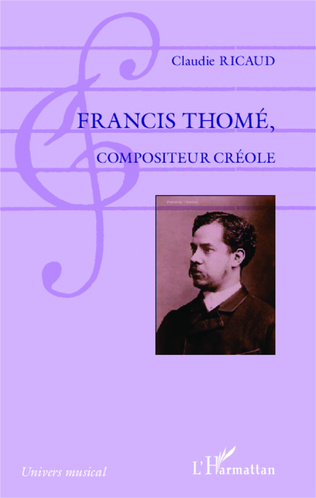 Couverture Francis Thomé, compositeur créole