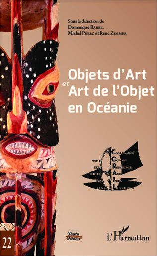 Couverture Objets d'Art et Art de l'Objet en Océanie