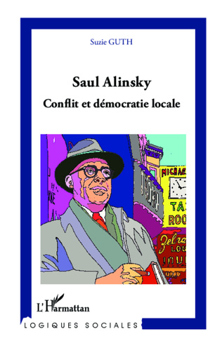 Couverture Saul Alinsky. Conflit et démocratie locale