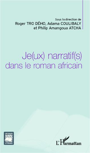 Couverture Je(ux) narratif(s) dans le roman africain