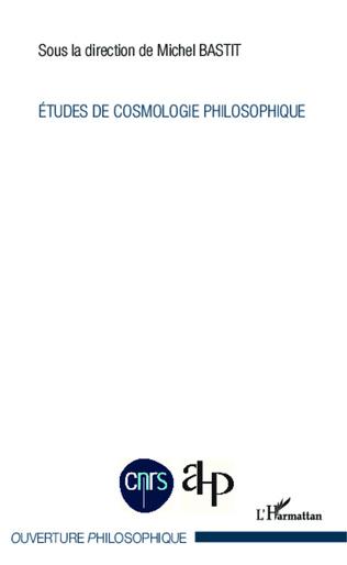 Couverture Etudes de cosmologie philosphique