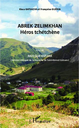 Couverture Abrek Zelimkhan : Héros tchétchène