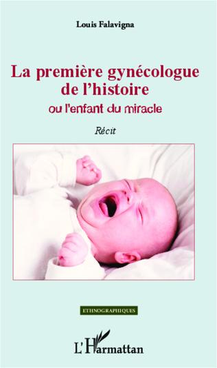 Couverture La première gynécologue de l'histoire Ou l'enfant du miracle
