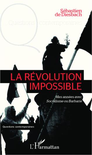 Couverture La révolution impossible