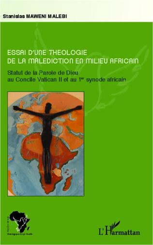 Couverture Essai d'une théologie de la malédiction en milieu africain