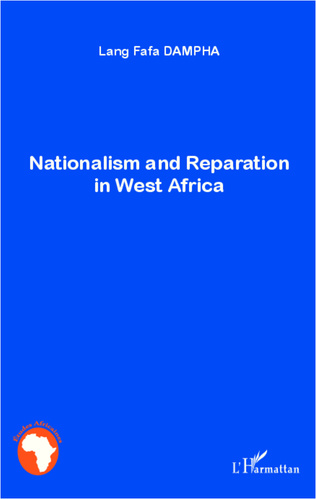Couverture Nationalism and Reparation in West Africa