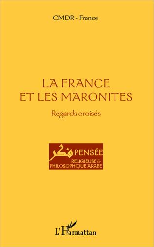 Couverture La France et les maronites
