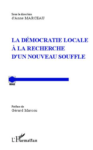 Couverture La démocratie locale à la recherche d'un nouveau souffle