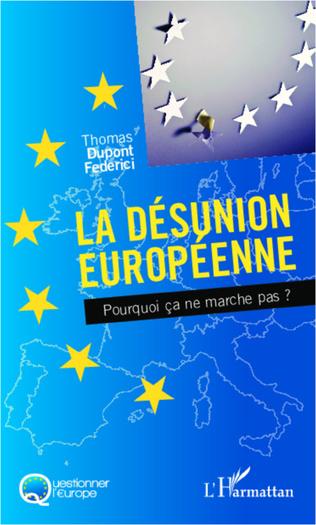 Couverture La désunion européenne