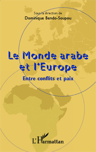 Couverture Le monde arabe et l'Europe