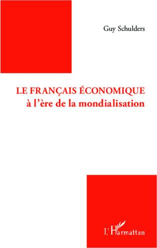 Couverture Le français économique à l'ère de la mondialisation