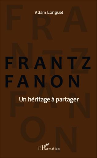 Couverture Frantz Fanon un héritage à partager
