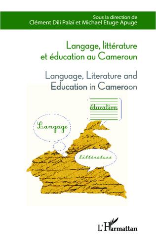 Couverture Langage, littérature et éducation au Cameroun