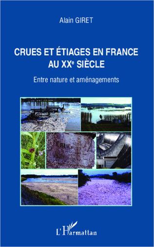 Couverture Crues et étiages en France au XXe siècle