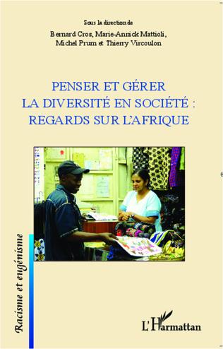 Couverture Penser et gérer la diversité en société : regards sur l'Afrique